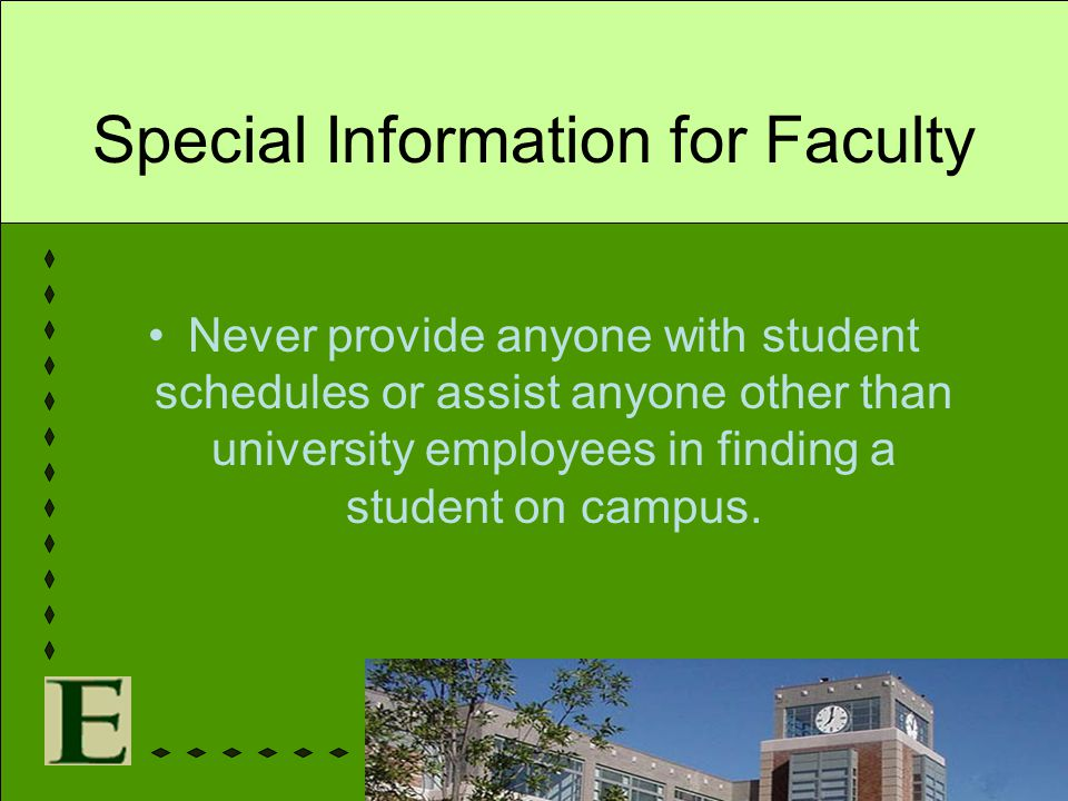 Special Information for Faculty