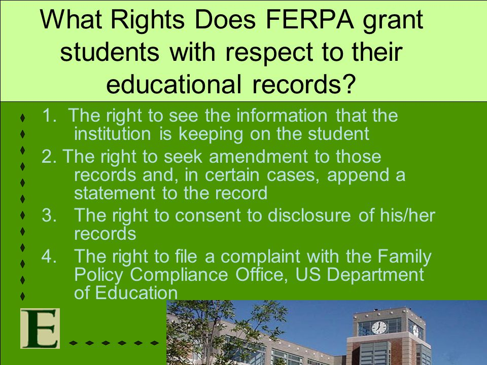 What Rights Does FERPA grant students with respect to their educational records