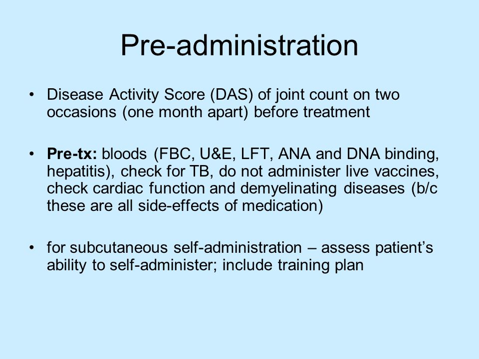 Pre-administrationDisease Activity Score (DAS) of joint count on two occasions (one month apart) before treatment.