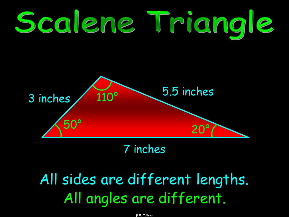 All sides are different lengths. All angles are different.