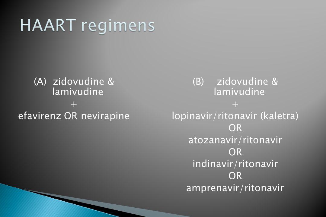 (A) zidovudine & lamivudine + efavirenz OR nevirapine