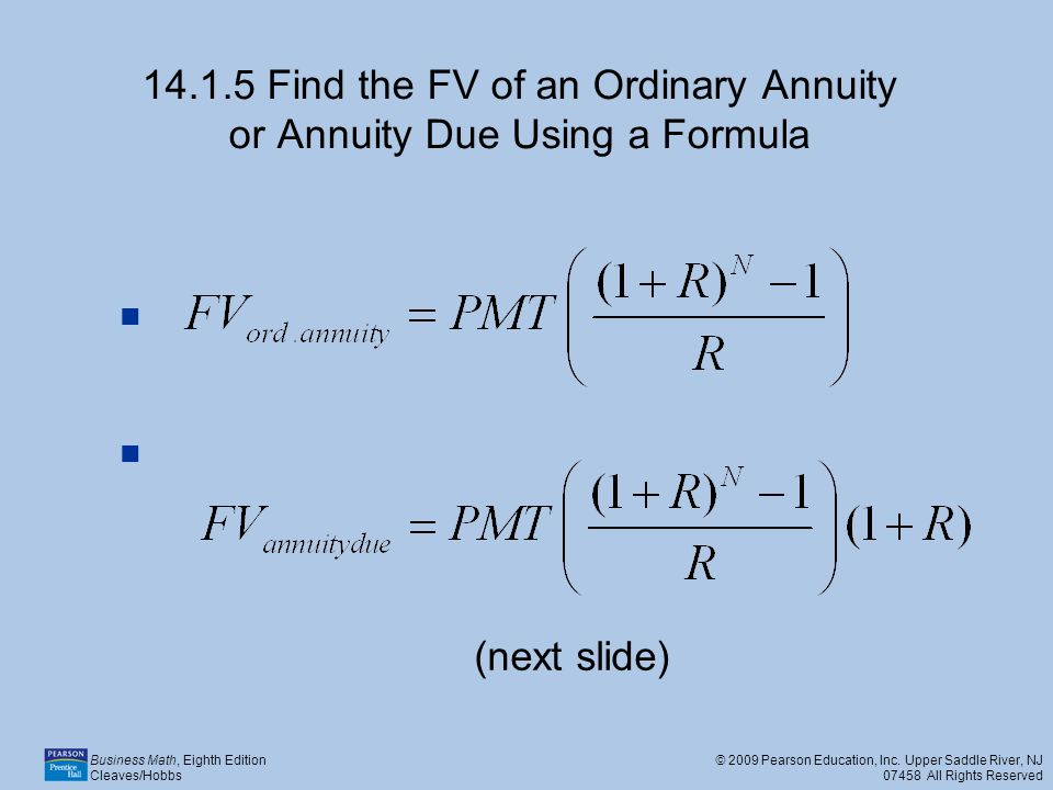 14.1.5 Find the FV of an Ordinary Annuity or Annuity Due Using a Formula