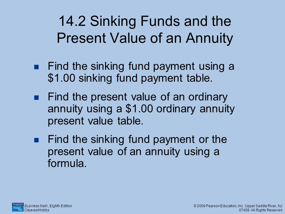 14.2 Sinking Funds and the Present Value of an Annuity