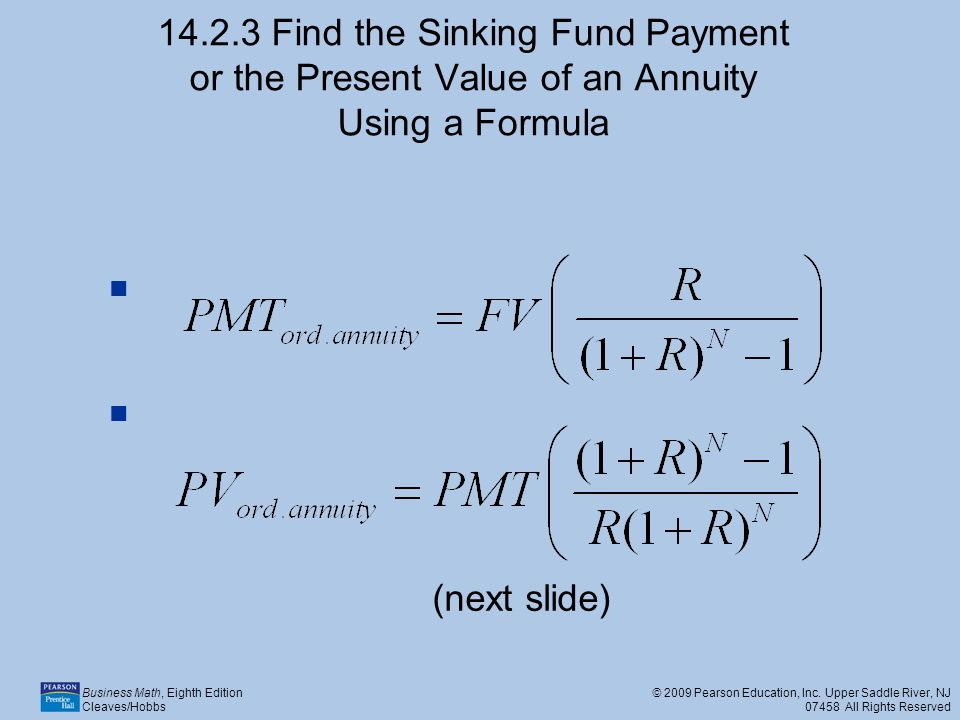 14.2.3 Find the Sinking Fund Payment or the Present Value of an Annuity Using a Formula