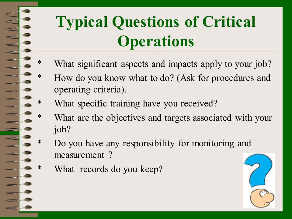 Typical Questions of Critical Operations