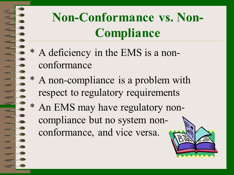 Non-Conformance vs. Non-Compliance