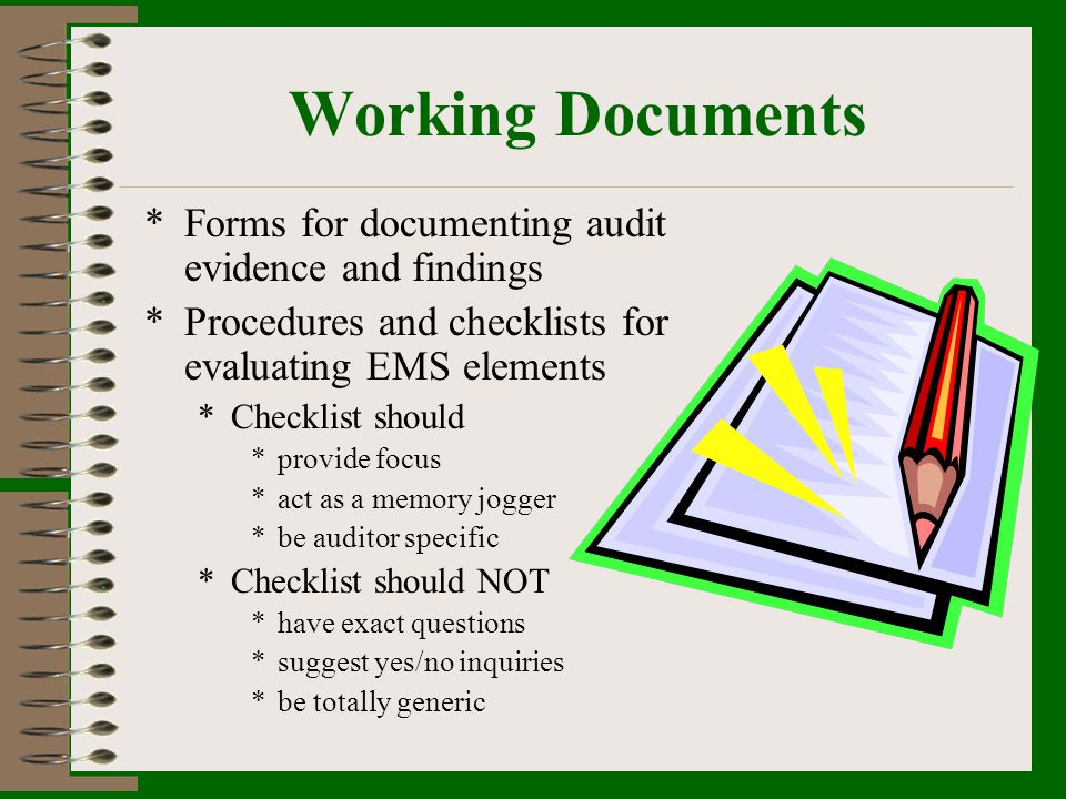 Working Documents Forms for documenting audit evidence and findings