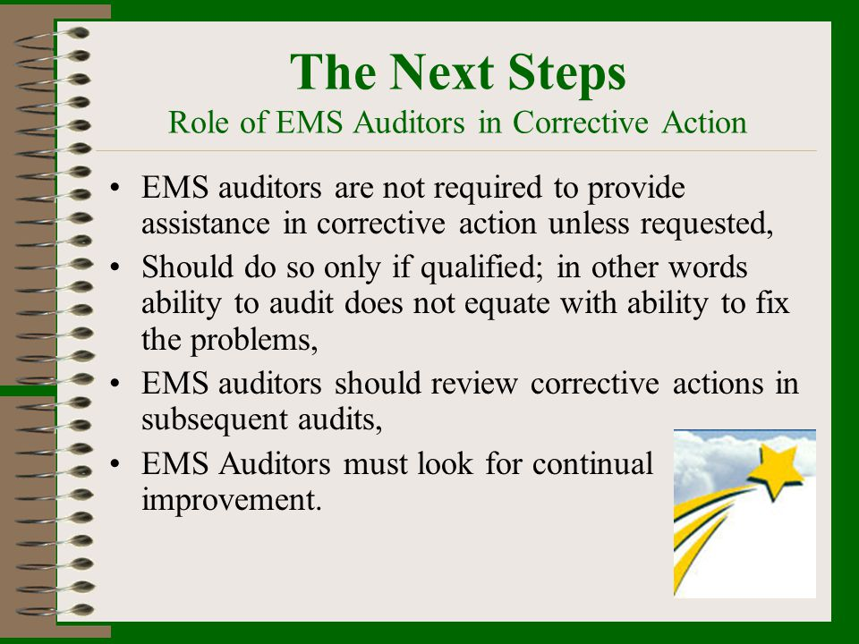 The Next Steps Role of EMS Auditors in Corrective Action