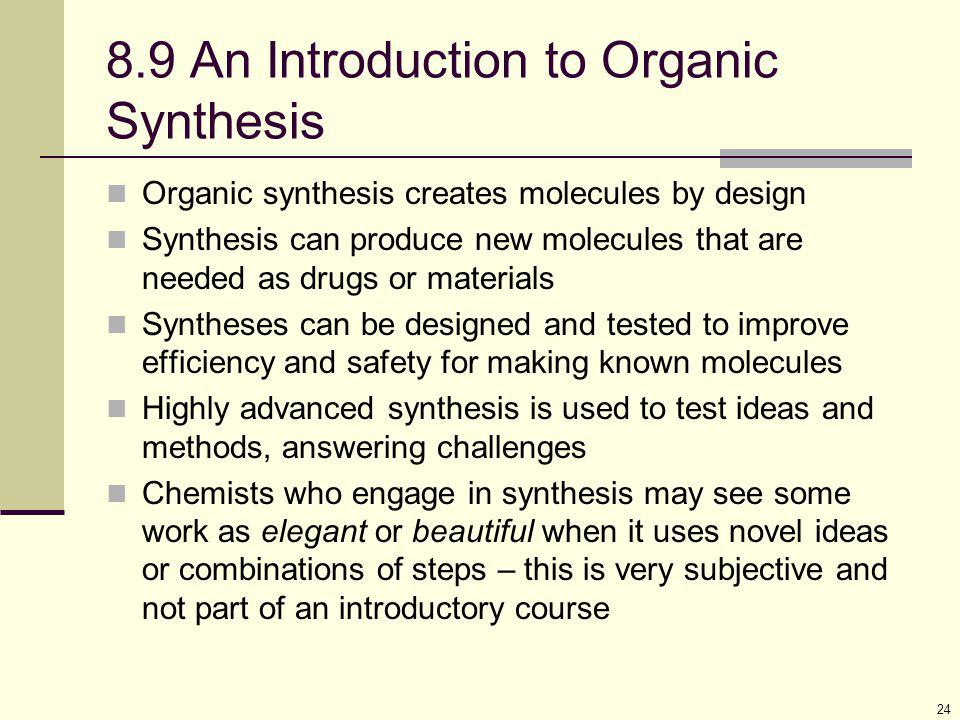 8.9 An Introduction to Organic Synthesis