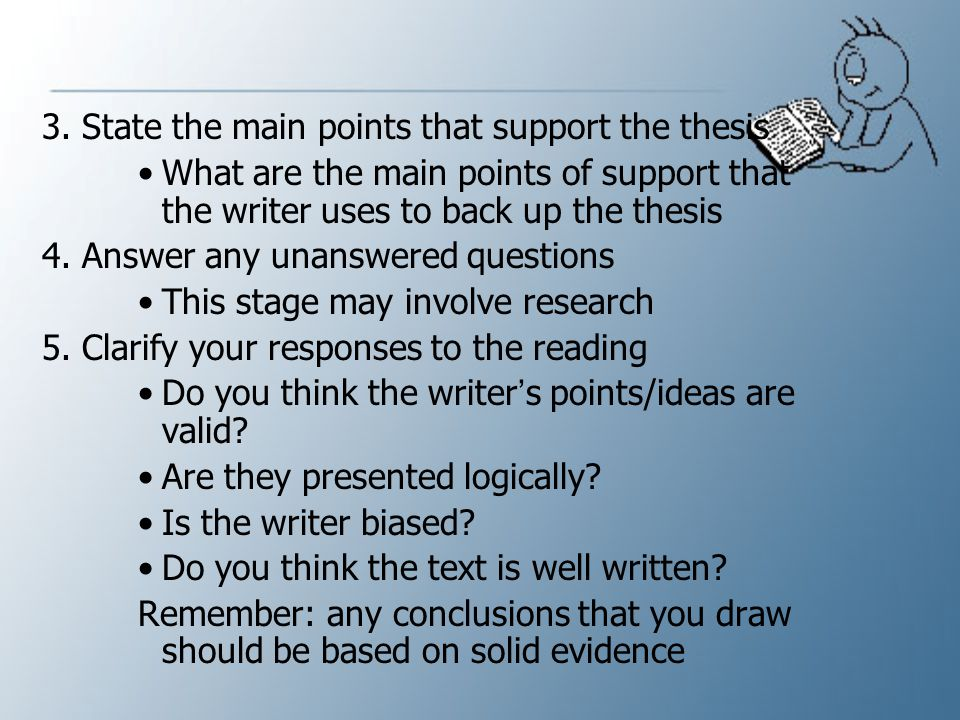 3. State the main points that support the thesis