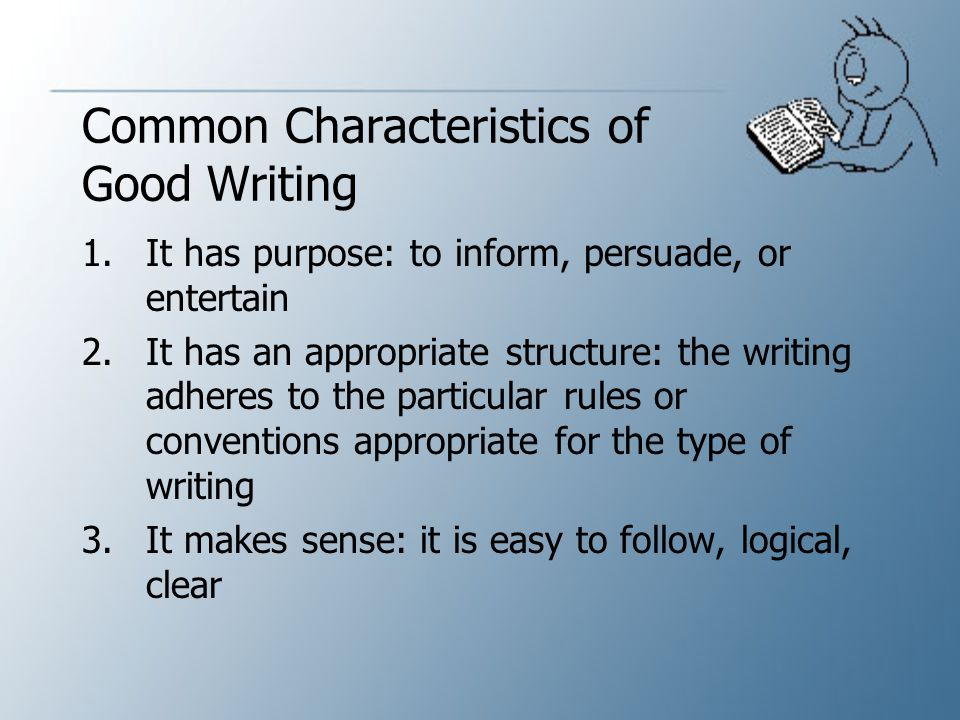 Common Characteristics of Good Writing