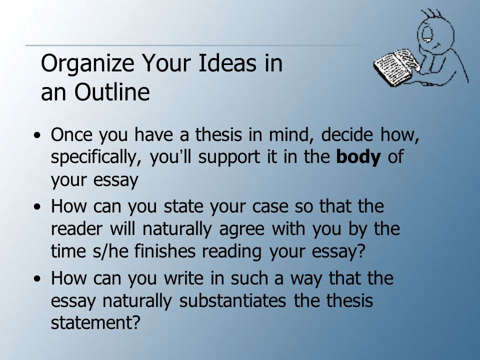 Organize Your Ideas in an Outline