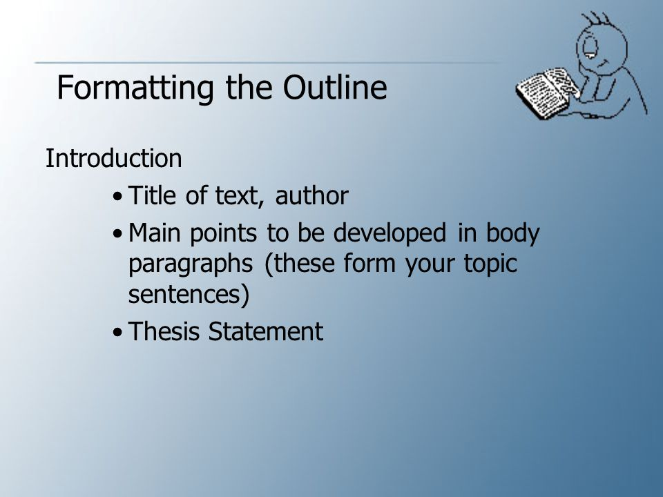 Formatting the Outline