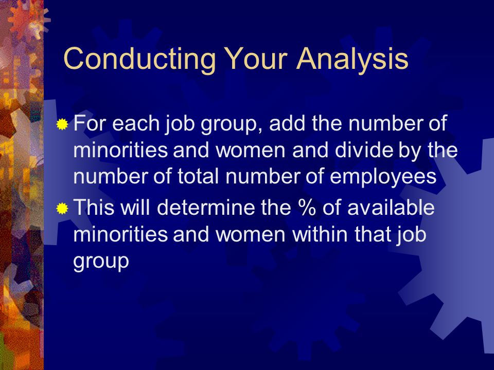 Conducting Your Analysis