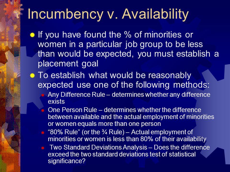 Incumbency v. Availability