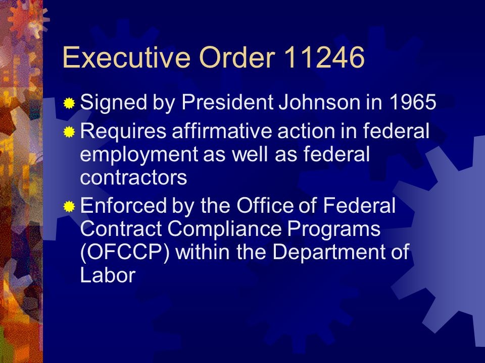Executive Order 11246 Signed by President Johnson in 1965