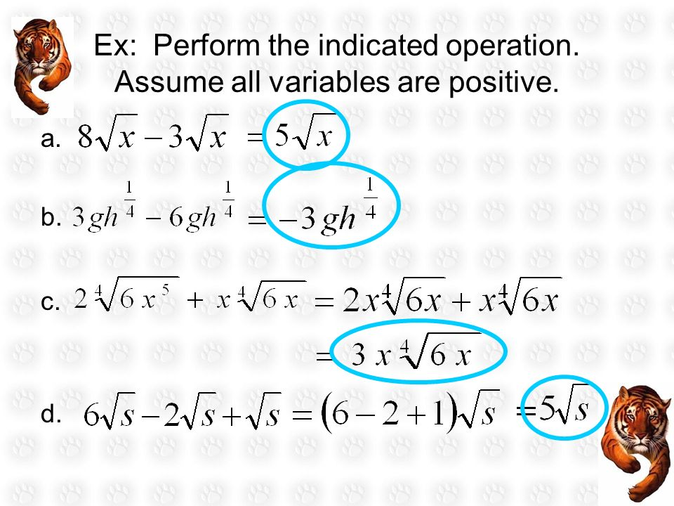 Ex: Perform the indicated operation. Assume all variables are positive.