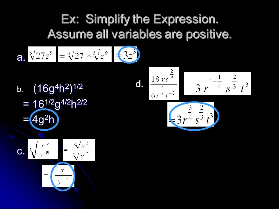 Ex: Simplify the Expression. Assume all variables are positive.
