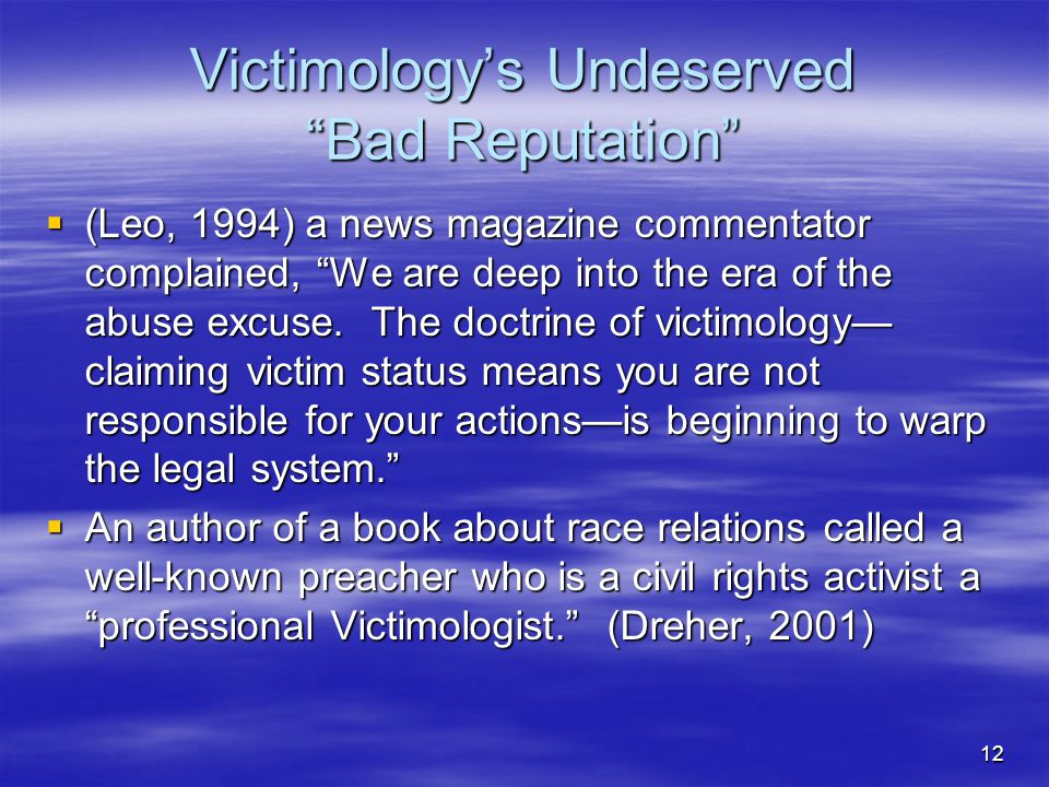 Victimology's Undeserved Bad Reputation
