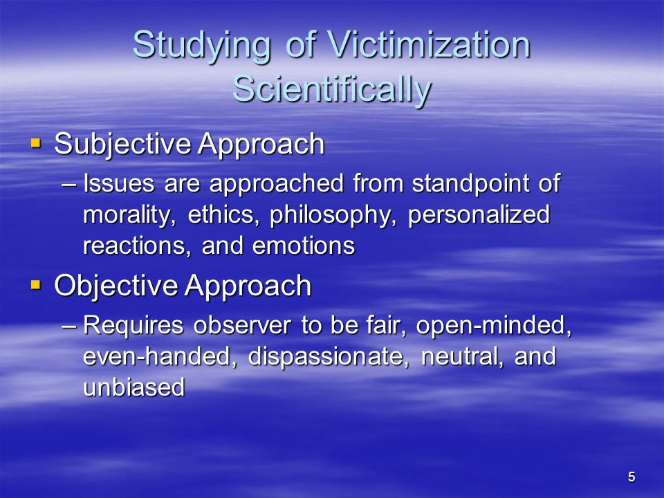Studying of Victimization Scientifically
