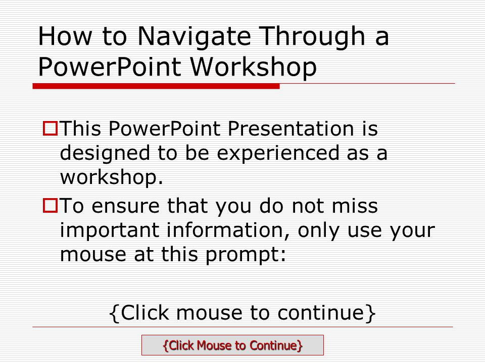 How to Navigate Through a PowerPoint Workshop