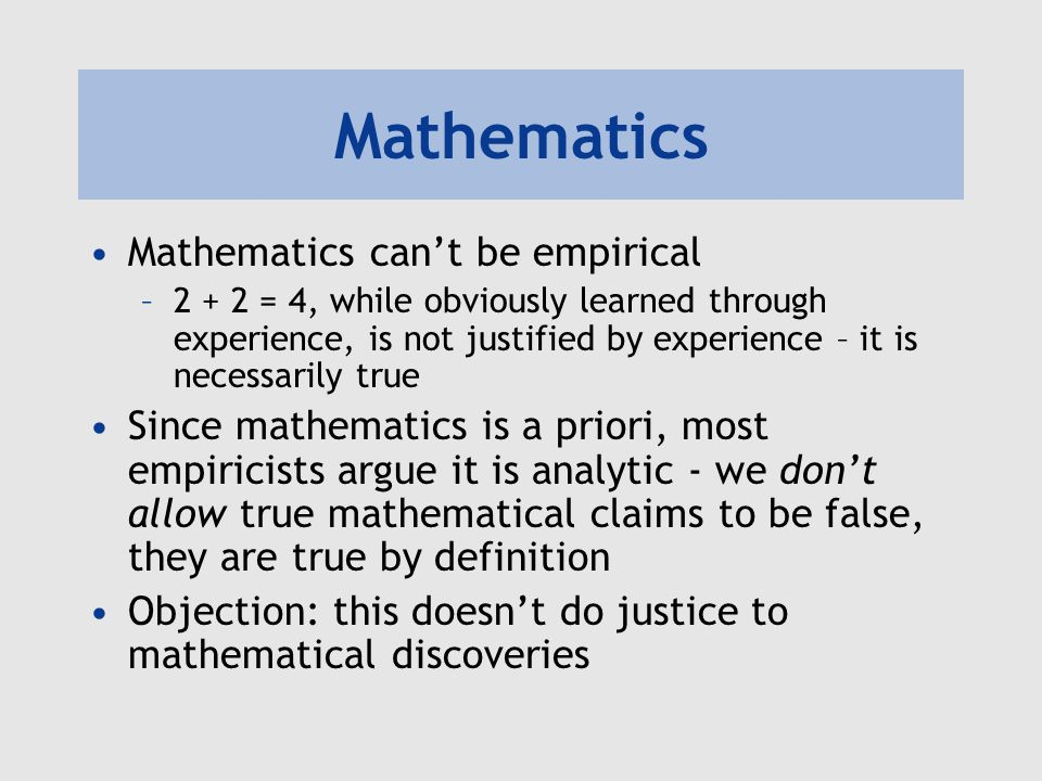 Mathematics Mathematics can't be empirical