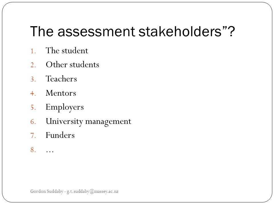 The assessment stakeholders