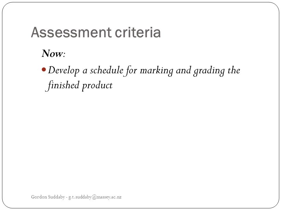 Assessment criteria Now: