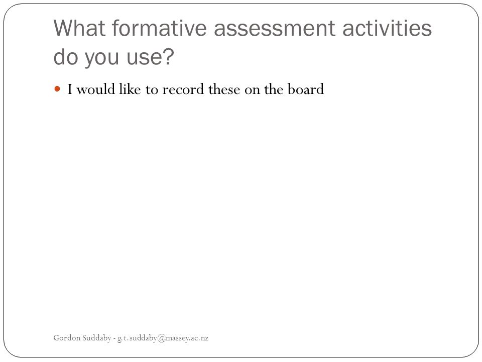 What formative assessment activities do you use