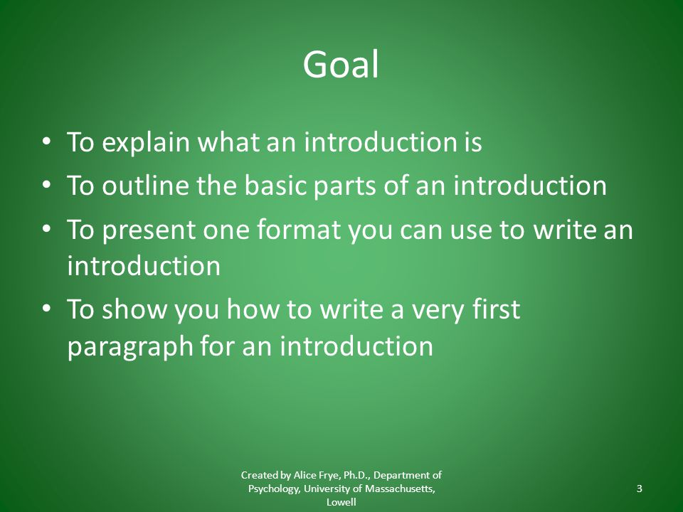 Goal To explain what an introduction is