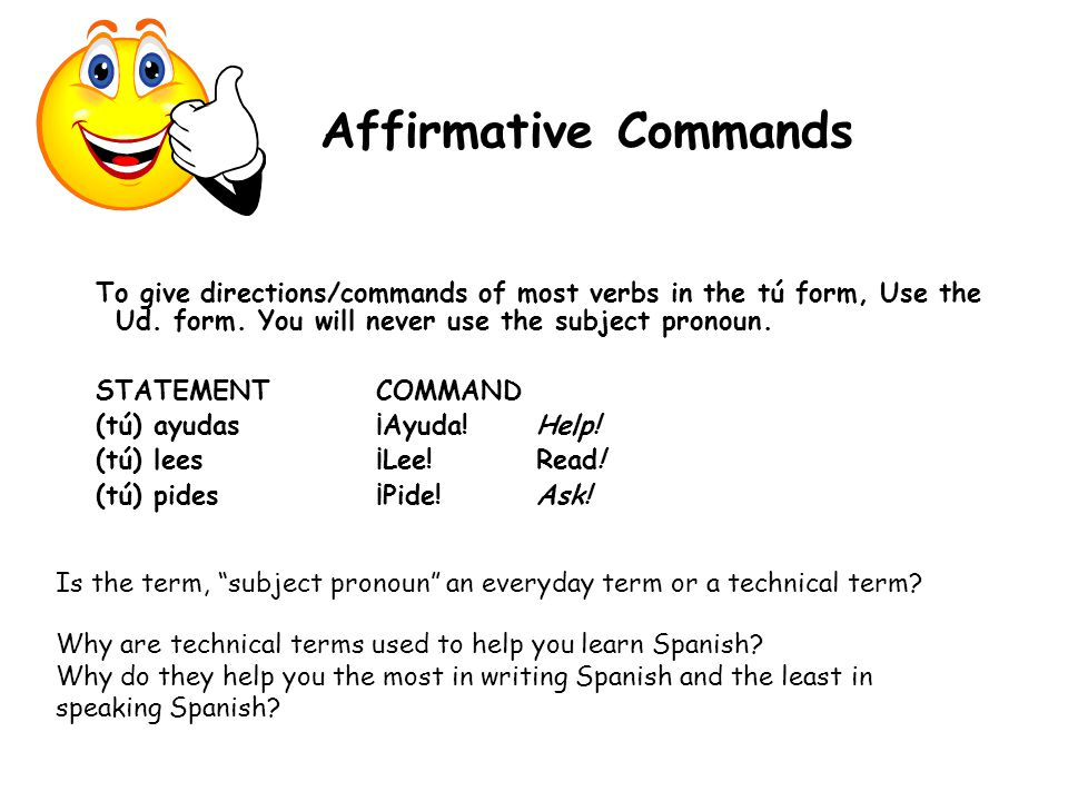 Affirmative Commands