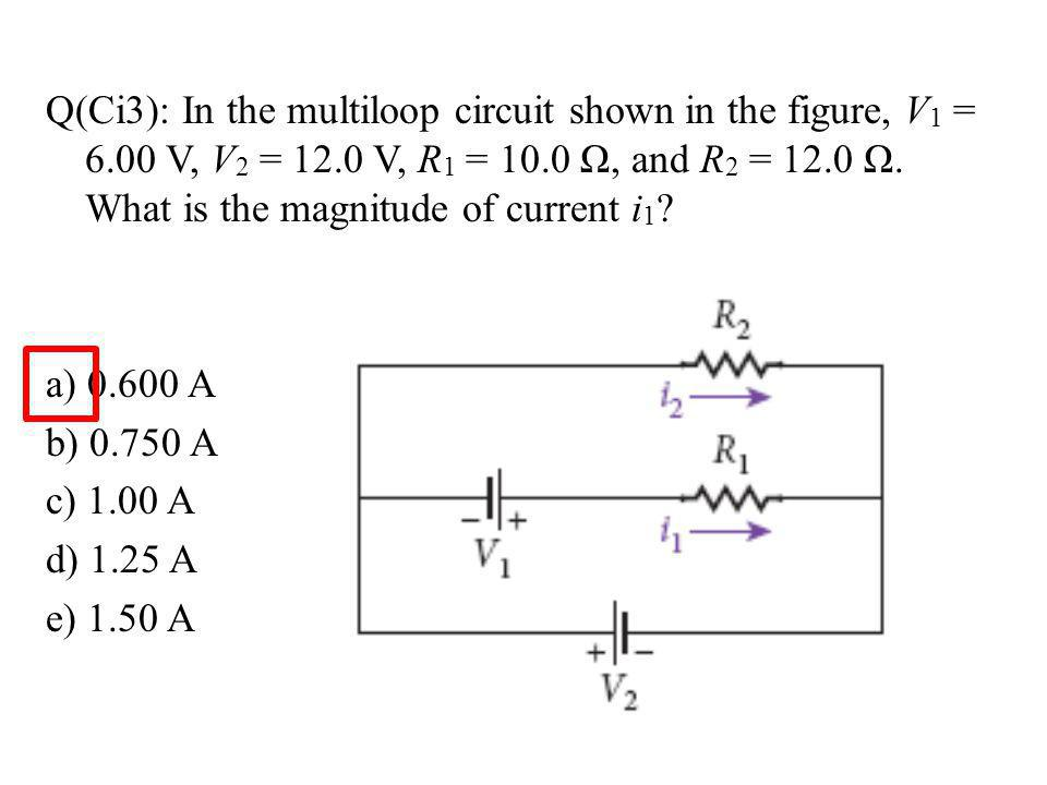 Q(Ci3): In the multiloop circuit shown in the figure, V1 = 6