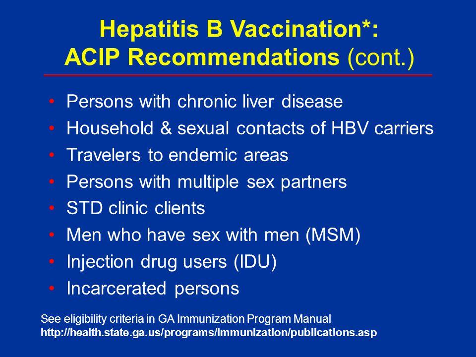 Hepatitis B Vaccination*: