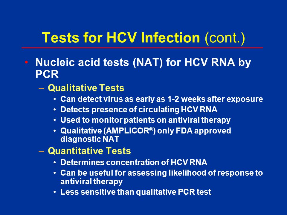 Tests for HCV Infection (cont.)