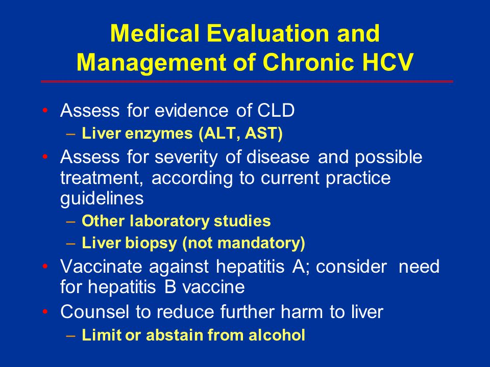 Medical Evaluation and Management of Chronic HCV