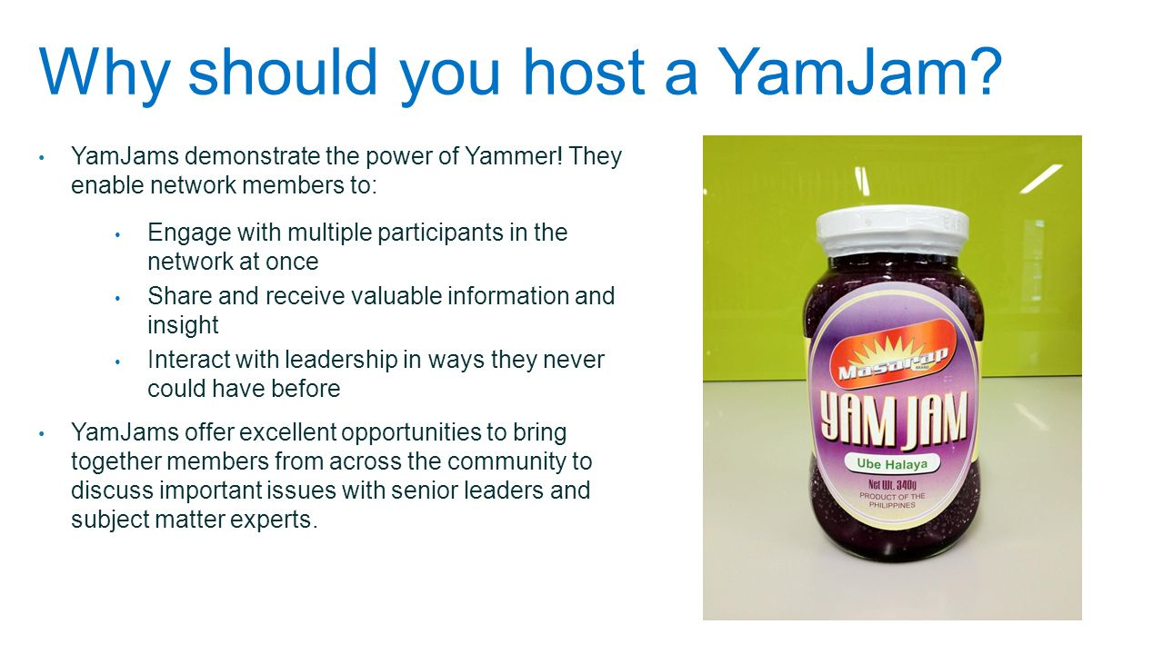 Why should you host a YamJam