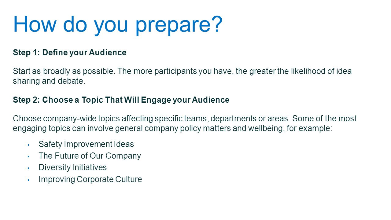 How do you prepare Step 1: Define your Audience