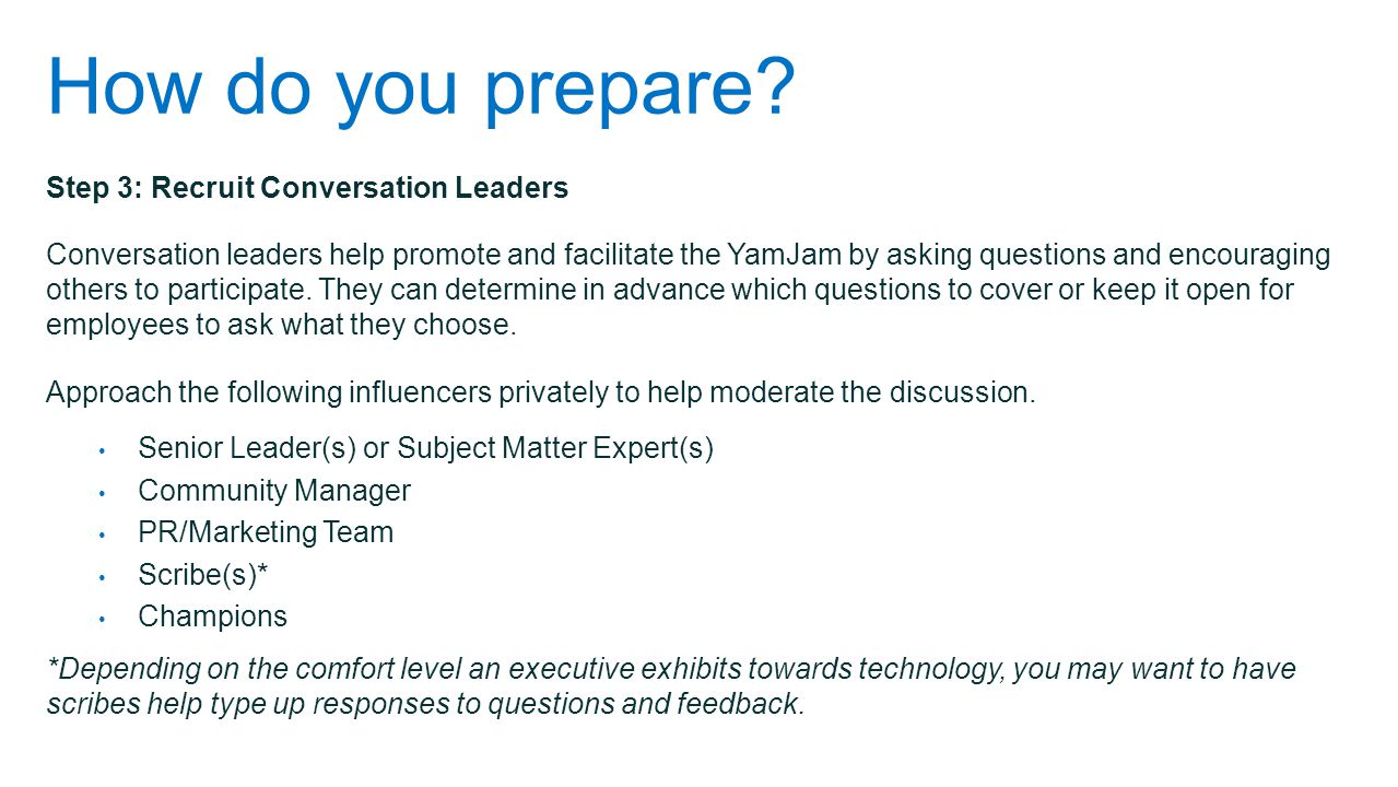 How do you prepare Step 3: Recruit Conversation Leaders