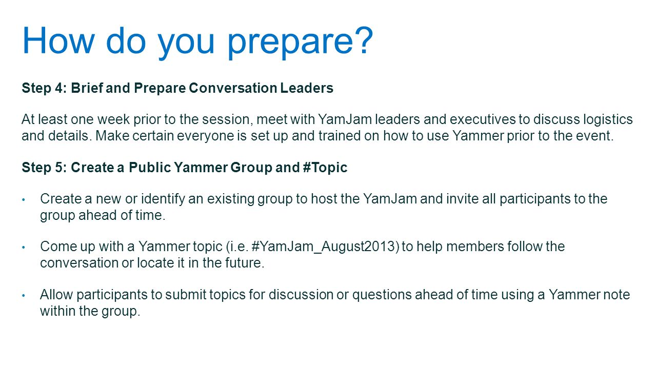 How do you prepare Step 4: Brief and Prepare Conversation Leaders