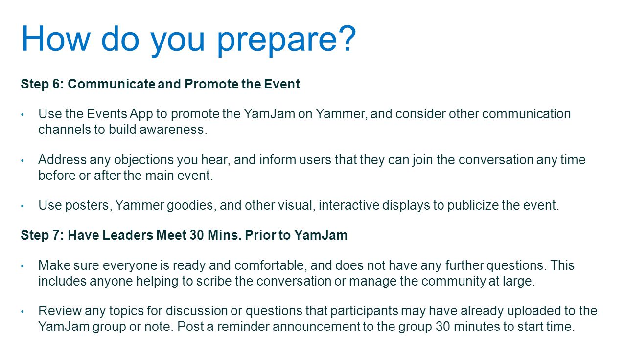 How do you prepare Step 6: Communicate and Promote the Event