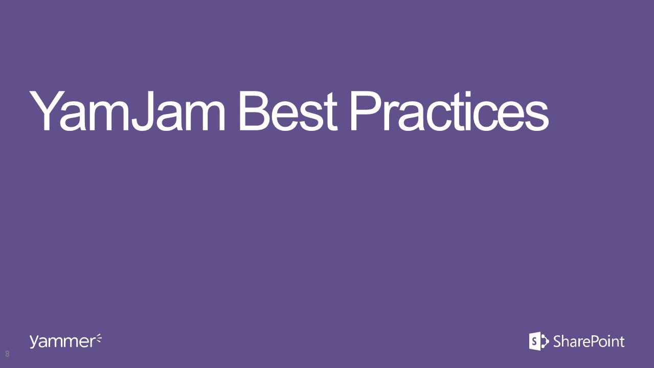 YamJam Best Practices