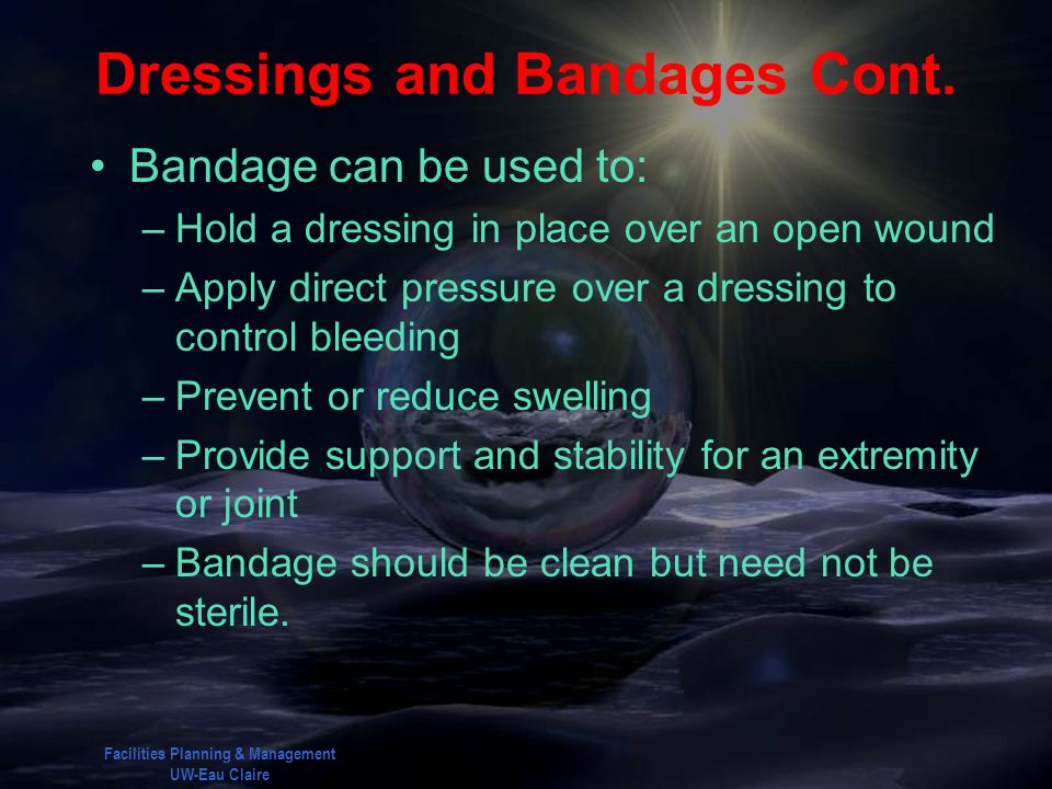 Dressings and Bandages Cont.