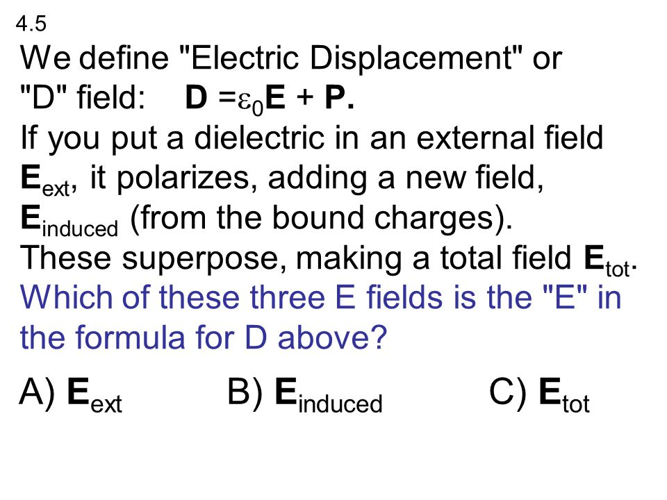 Eext B) Einduced C) Etot