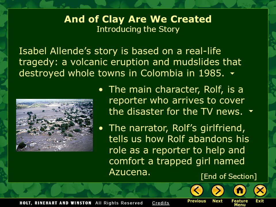 the events in the short story and of clay we are created by isabel allende Isabel allende and of clay are we created by: events need to be exposed in order to be discovered and all of clay are we created is a short story by isabel.