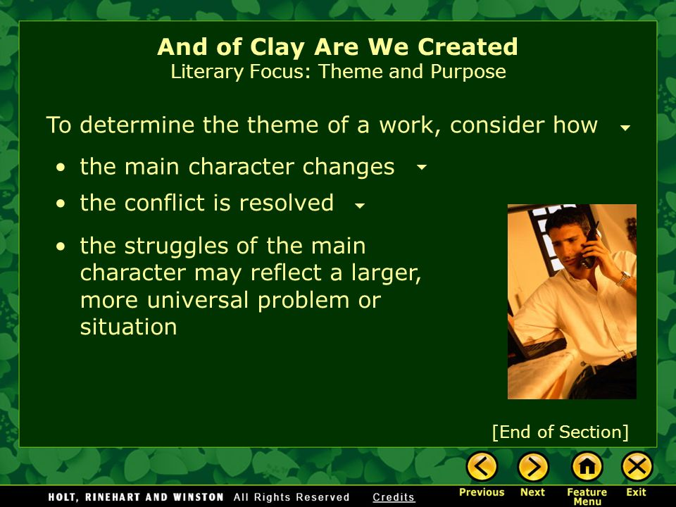 And of Clay Are We Created Literary Focus: Theme and Purpose