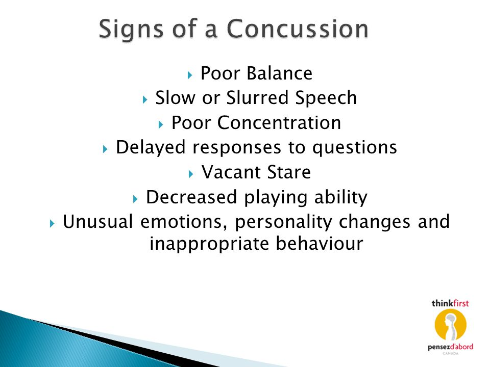 Signs of a Concussion Poor Balance Slow or Slurred Speech