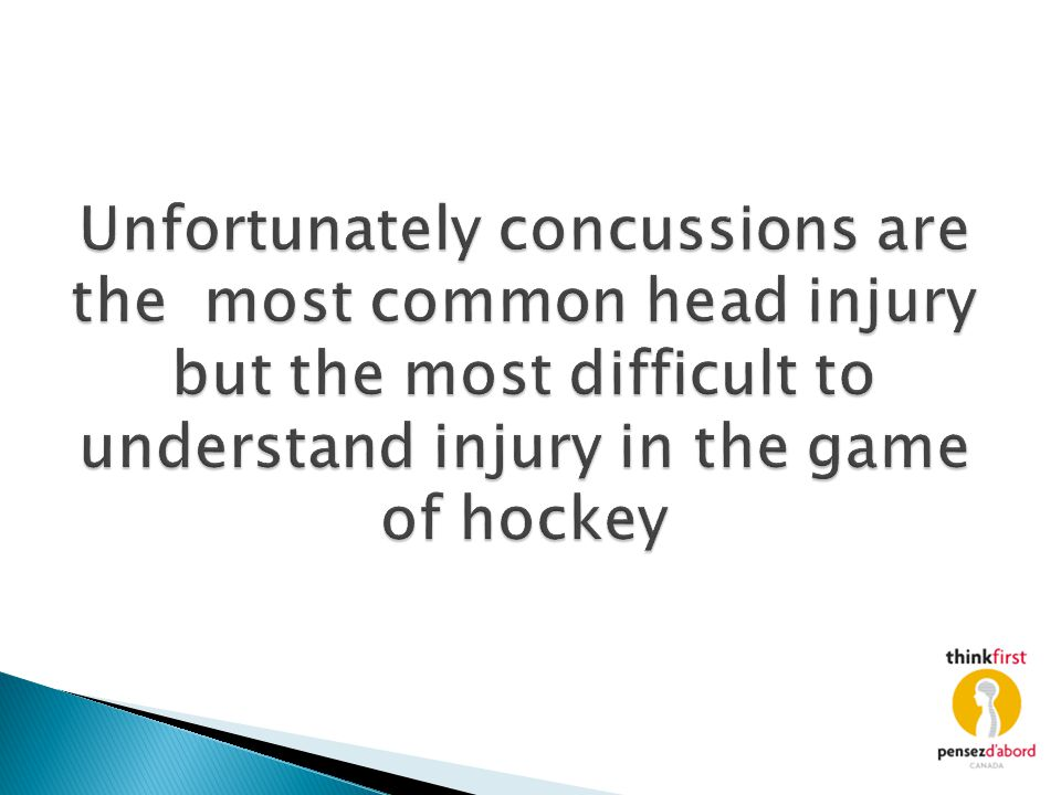 Unfortunately concussions are the most common head injury but the most difficult to understand injury in the game of hockey