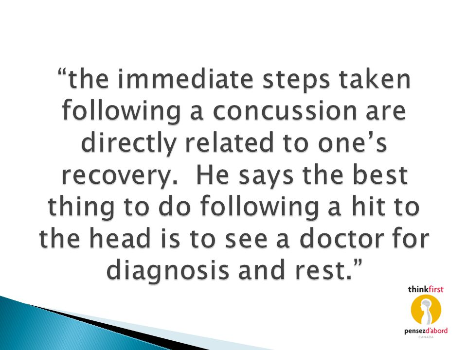 the immediate steps taken following a concussion are directly related to one's recovery.