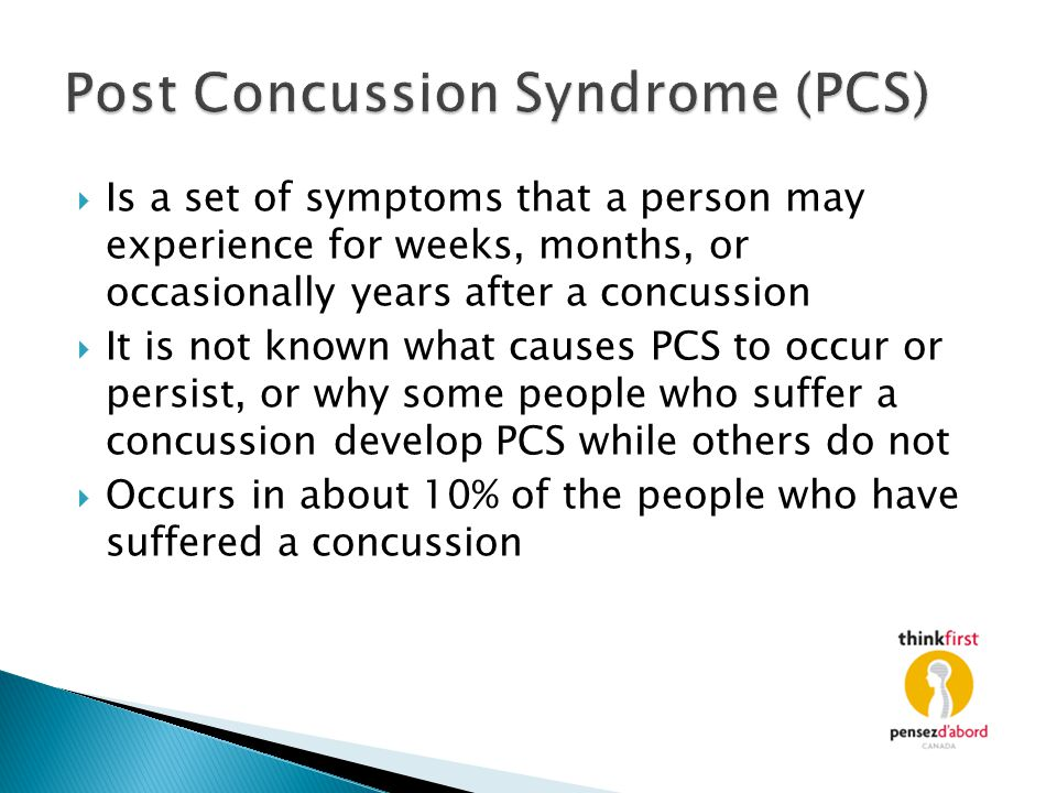Post Concussion Syndrome (PCS)