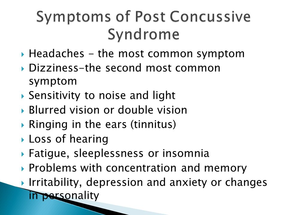 Symptoms of Post Concussive Syndrome